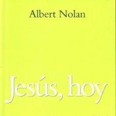Libros de segunda mano: NOLAN : JESÚS, HOY (SAL TERRAE, 2011). Lote 148116366