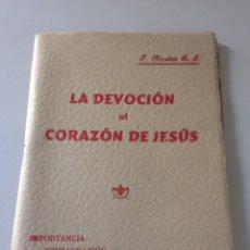 Libros de segunda mano: DEVOCIÓN AL CORAZÓN DE JESUS. Lote 148176022