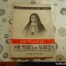 Libros de segunda mano: SOR MARIA DE AGREDA ( CORRESPONDENCIA CON FELIPE IV ). Lote 148462182