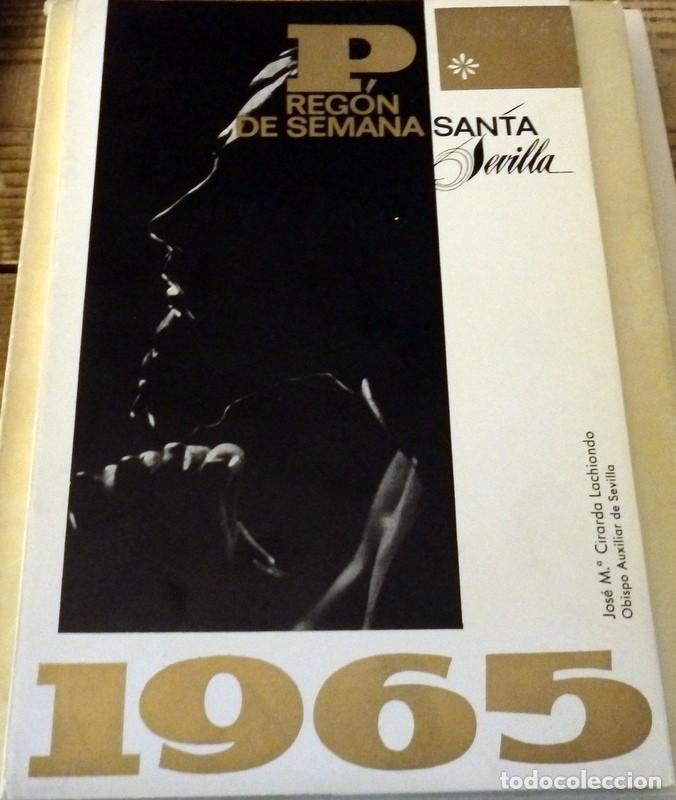 SEMANA SANTA DE SEVILLA, 1965, PREGON PRONUNCIADO POR JOSE MARIA CIRARDA LACHIONDO (Libros de Segunda Mano - Religión)