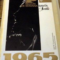 Libros de segunda mano: SEMANA SANTA DE SEVILLA, 1965, PREGON PRONUNCIADO POR JOSE MARIA CIRARDA LACHIONDO. Lote 148526326