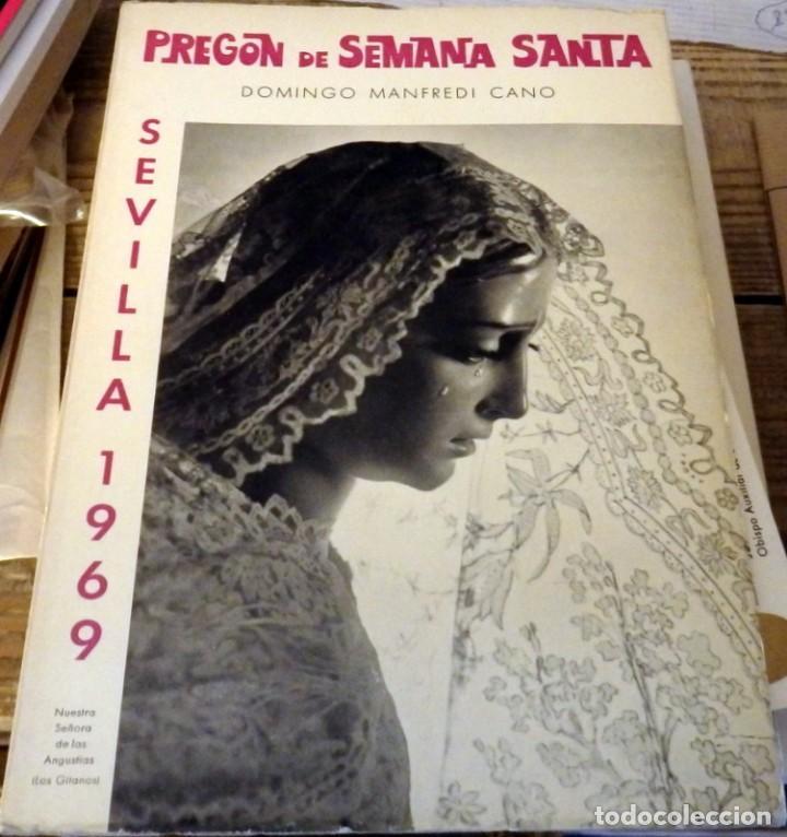 PREGON SEMANA SANTA SEVILLA 1969, PRONUNCIADO POR DOMINGO MANFREDI CANO (Libros de Segunda Mano - Religión)