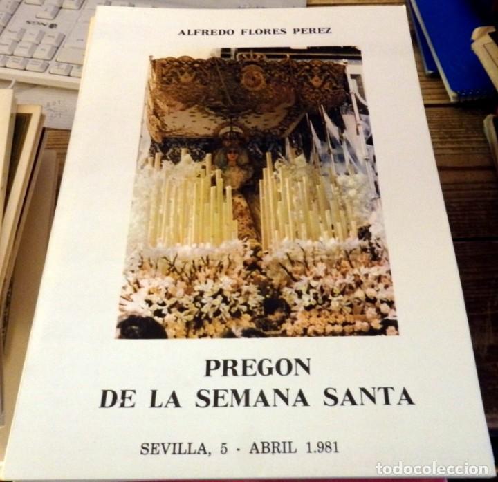 SEMANA SANTA DE SEVILLA, 1981, PREGON PRONUNCIADO POR ALFREDO FLORES PEREZ (Libros de Segunda Mano - Religión)