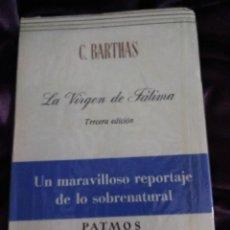 Libros de segunda mano: LA VIRGEN DE FÁTIMA. C. BARTHAS. PATMOS, Nº 112. 1975. 3ª ED.. Lote 148573206