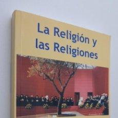 Libros de segunda mano: LA RELIGIÓN Y LAS RELIGIONES - CONFERENCIA EPISCOPAL ESPAÑOLA. Lote 148712833