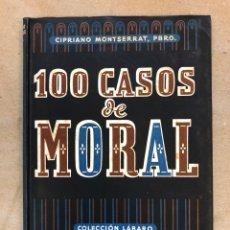 Libros de segunda mano: 100 CASOS DE MORAL. CIPRIANO MONTSERRAT, PBRO. EDITORIAL LUMEN 1947.. Lote 148779622