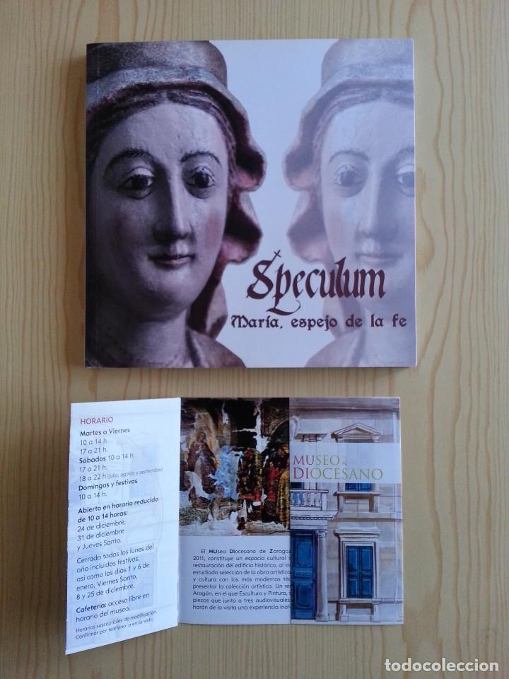 Libros de segunda mano: SPECULUM: MARÍA, ESPEJO DE LA FE - CATÁLOGO EXPOSICIÓN MUSEO DIOCESANO ZARAGOZA 2013 - CON FOLLETO - Foto 2 - 148843938