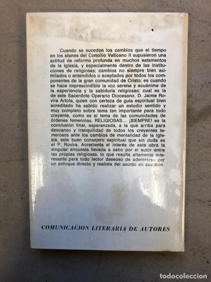 Libros de segunda mano: RELIGIOSAS SIEMPRE. JAIME ROVIRA. EDITORIAL CLA 1976 (1ªEDICIÓN). - Foto 6 - 149207824
