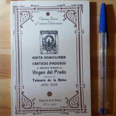 Libros de segunda mano: VIRGEN DEL PRADO TALAVERA DE LA REINA PEQUEÑO LIBRITO CLÁSICO RARO Y CURIOSO CANTICOS PIADOSOS. Lote 149520070