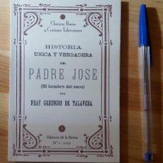 Libros de segunda mano: LIBRITO DE EL HOMBRE DEL SACO DE FRAY GERUNDIO DE TALAVERA - TALAVERA DE LA REINA. Lote 149520414