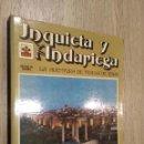 Libros de segunda mano: INQUIETA Y ANDARIEGA - LA AVENTURA DE TERESA DE JESUS - EDITORIAL MONTE CARMELO - 1981. Lote 149809210