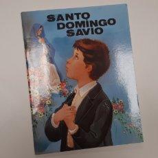Libros de segunda mano: (SEVILLA) SANTO DOMINGO SAVIO. RAFAEL M LÓPEZ MELUS. Lote 149862836