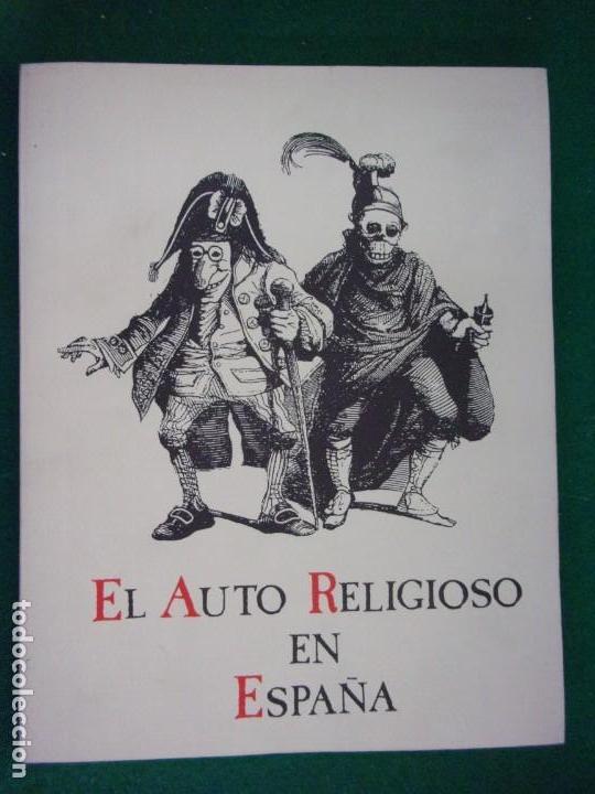 EL AUTO RELIGIOSO EN ESPAÑA / 1991. TEATRO ALBENIZ (Libros de Segunda Mano - Religión)