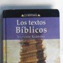 Libros de segunda mano: LOS TEXTOS BÍBLICOS. Lote 149956648