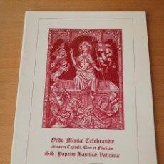 Libros de segunda mano: ORDO MISSAE CELEBRANDAE BASILICAE VATICANAE LITURGIA TIEMPO PASCUAL. Lote 149964350