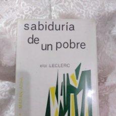 Libros de segunda mano: SABIDURÍA DE UN POBRE. ELOI LECLERC. ED. MAROVA. 1980. 5 ED.. Lote 105368868