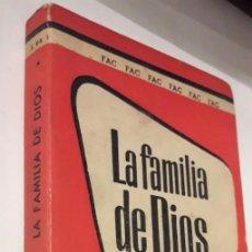 Libros de segunda mano: LA FAMILIA DE DIOS. (FAC, 1961). Lote 150040710