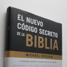 Libros de segunda mano: EL NUEVO CÓDIGO SECRETO DE LA BIBLIA - DROSNIN, MICHAEL. Lote 150112177