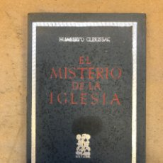 Libros de segunda mano: EL MISTERIO DE LA IGLESIA. HUMBERTO CLERISSAC. SOLY LUNA EPESA 1946.. Lote 150118466