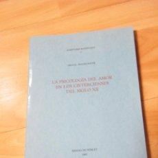 Libros de segunda mano: LA PSICOLOGÍA DEL AMOR EN LOS CISTERCIENSES DEL SIGLO XII - MIGUEL SIGUÁN SOLER - ABADÍA DE POBLET. Lote 150163198