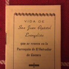 Libros de segunda mano: VIDA DE SAN JUAN APÓSTOL EVANGELISTA 1974 CUENCA. Lote 150307928