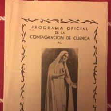 Libros de segunda mano: CUENCA 1958 PROGRAMA. Lote 150308570