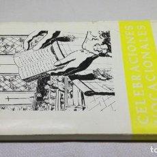 Libros de segunda mano: CELEBRACIONES VOCACIONALES/ VALENTIN OTEIZA/ CASTILLO DE JAVIER. Lote 150686734
