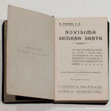 Libros de segunda mano: NOVISIMA SEMANA SANTA. R. FIERRO, S. S. LIBRERIA SALESIANA.. Lote 150737278