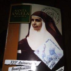 Libros de segunda mano: REVISTA SANTA ANGELA DE LA CRUZ NUMERO ESPECIAL DE 2007 XXV ANIVERSARIO BEATIFICACION. Lote 150793686