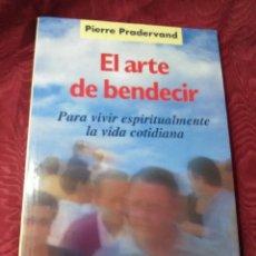 Libros de segunda mano: EL ARTE DE BENDECIR. P. PRADERVAND. SAL TERRAE. 2011. 10 ED. . Lote 151037286