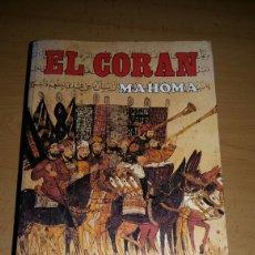 Libros de segunda mano: EL CORAN MAHOMA. EL LIBRO SAGRADO DEL ISLAM. ENVIO GRATIS.. Lote 151424110