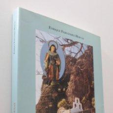 Libros de segunda mano: LA ROMERÍA DE SANTA LUCÍA Y EL LUGAR DE LA PUERTA DE ARENAS [DEDICATORIA DEL AUTOR] - FERNÁNDEZ HERV. Lote 151843132