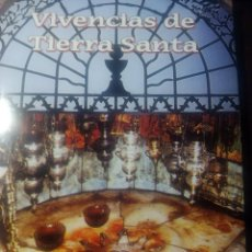 Libros de segunda mano: VIVENCIAS DE TIERRA SANTA, MANUEL LOPEZ VEGA. Lote 152074574