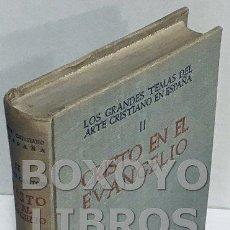 Libros de segunda mano: SÁNCHEZ CANTÓN, F.J. LOS GRANDES TEMAS DEL ARTE CRISTIANO EN ESPAÑA CRISTO EN EL EVANGELIO II. Lote 152169089