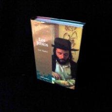 Libros de segunda mano: LUIS SUAREZ - LOS JUDIOS - ARIEL PUEBLOS 3ª EDICION 2004. Lote 152378846