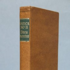 Libros de segunda mano: 1970.- DOCUMENTOS DEL VATICANO II CONSTITUCIONES, DECRETOS DECLARACIONES. B.A.C. Lote 152427562