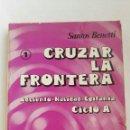 Libros de segunda mano: CRUZAR LA FRONTERA ADVIENTO NAVIDAD EPIFANÍA. Lote 152694298