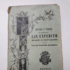 Libros de segunda mano: NOVENA Y TRIDUO EN HONOR A SAN EXPEDITO ABOGADO EC CASOS URGENTES. 1939. Lote 152696281