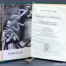 Libros de segunda mano: POESÍAS COMPLETAS COMENTARIOS PROSA POEMAS MAYORES SAN JUAN CRUZ CRISOL AGUILAR Nº 171 BIS 1963. Lote 152761262