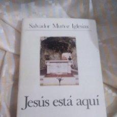 Libros de segunda mano: JESÚS ESTÁ AQUÍ. S. MUÑOZ IGLESIAS. CUADERNOS PALABRA, Nº 63. 1979. 2ª ED.. Lote 152901970