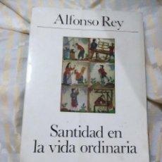 Libros de segunda mano: SANTIDAD EN LA VIDA ORDINARIA. ALFONSO REY. CUADERNOS PALABRA, Nº 19. 1974. 4 ED.. Lote 152952454