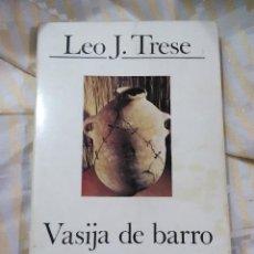 Libros de segunda mano: VASIJA DE BARRO. LEO J. TRESE. CUADERNOS PALABRA, Nº 49. 1980. 2 ED.. Lote 152953178