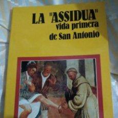Libros de segunda mano: LA 'ASSIDUA', VIDA PRIMERA DE SAN ANTONIO. MESSAGGERO, 1992. . Lote 152957414