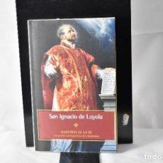 Libros de segunda mano: SAN IGNACIO DE LOYOLA. NICOLETTA LATTUADA. Lote 153130922