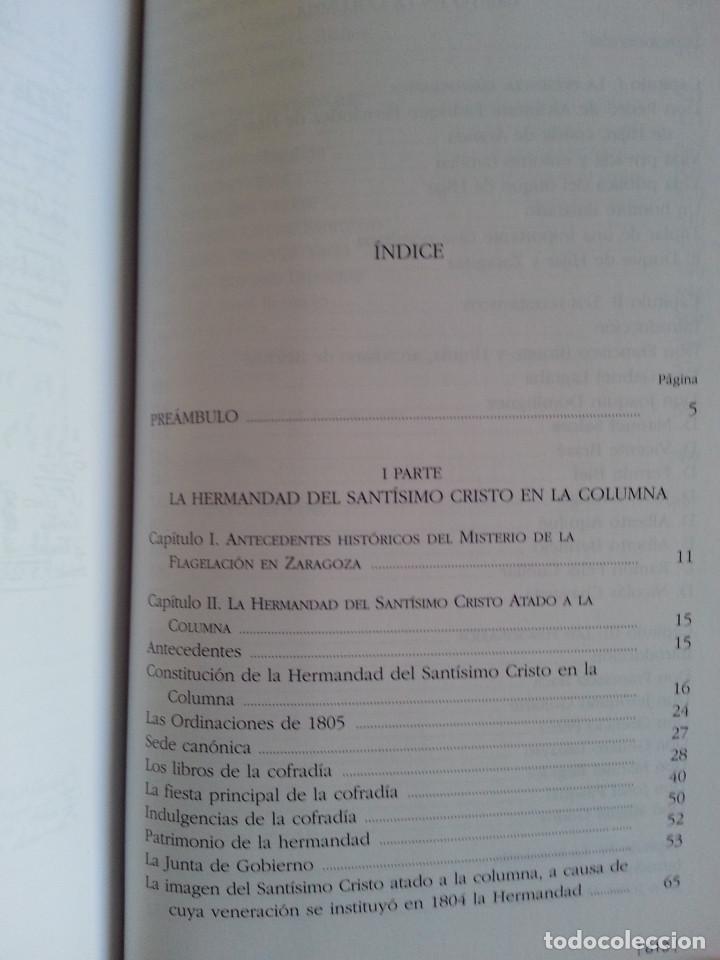 Libros de segunda mano: FUNDACIÓN HERMANDAD DEL SANTÍSIMO CRISTO EN LA COLUMNA DE ZARAGOZA - C. ASCASO (IFC, ZARAGOZA, 2007) - Foto 4 - 153140146