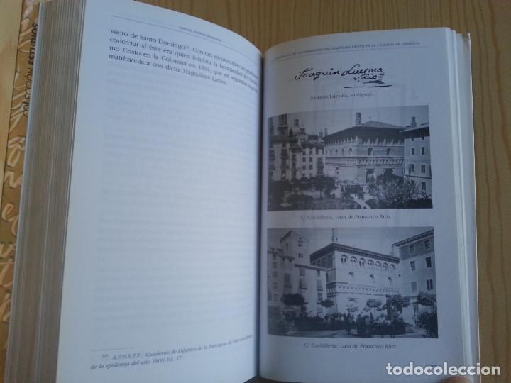 Libros de segunda mano: FUNDACIÓN HERMANDAD DEL SANTÍSIMO CRISTO EN LA COLUMNA DE ZARAGOZA - C. ASCASO (IFC, ZARAGOZA, 2007) - Foto 8 - 153140146