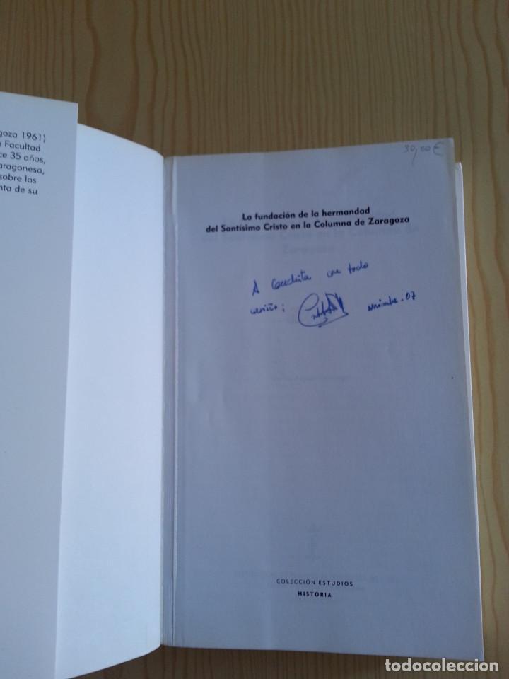 Libros de segunda mano: FUNDACIÓN HERMANDAD DEL SANTÍSIMO CRISTO EN LA COLUMNA DE ZARAGOZA - C. ASCASO (IFC, ZARAGOZA, 2007) - Foto 12 - 153140146