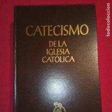 Libros de segunda mano: CATECISMO DE LA IGLESIA CATÓLICA. ASOCIACIÓN DE EDITORES DEL CATECISMO. BILBAO, 1993.. Lote 153394402