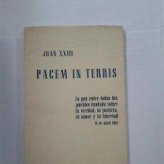 Libros de segunda mano: ENCÍCLICA DEL PAPA JUAN XXIII. PACEM IN TERRIS. Lote 153484534
