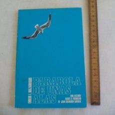 Libros de segunda mano: PARABOLA DE UNAS ALAS. EMILIO L. MAZARIEGOS. 1984. Lote 153887330